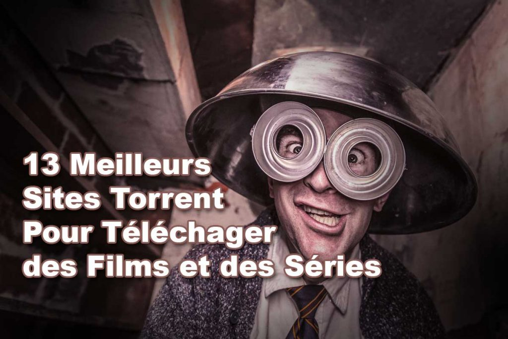 meilleurs-sites-torrent-telecharger-films-series
