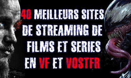 les-meilleurs-sites-de-streaming-films-et-series-vf-et-vostfr-2