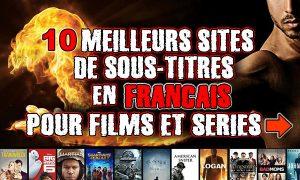 affiche-meilleurs-sites-sous-titres-francais-films-series-telechargement